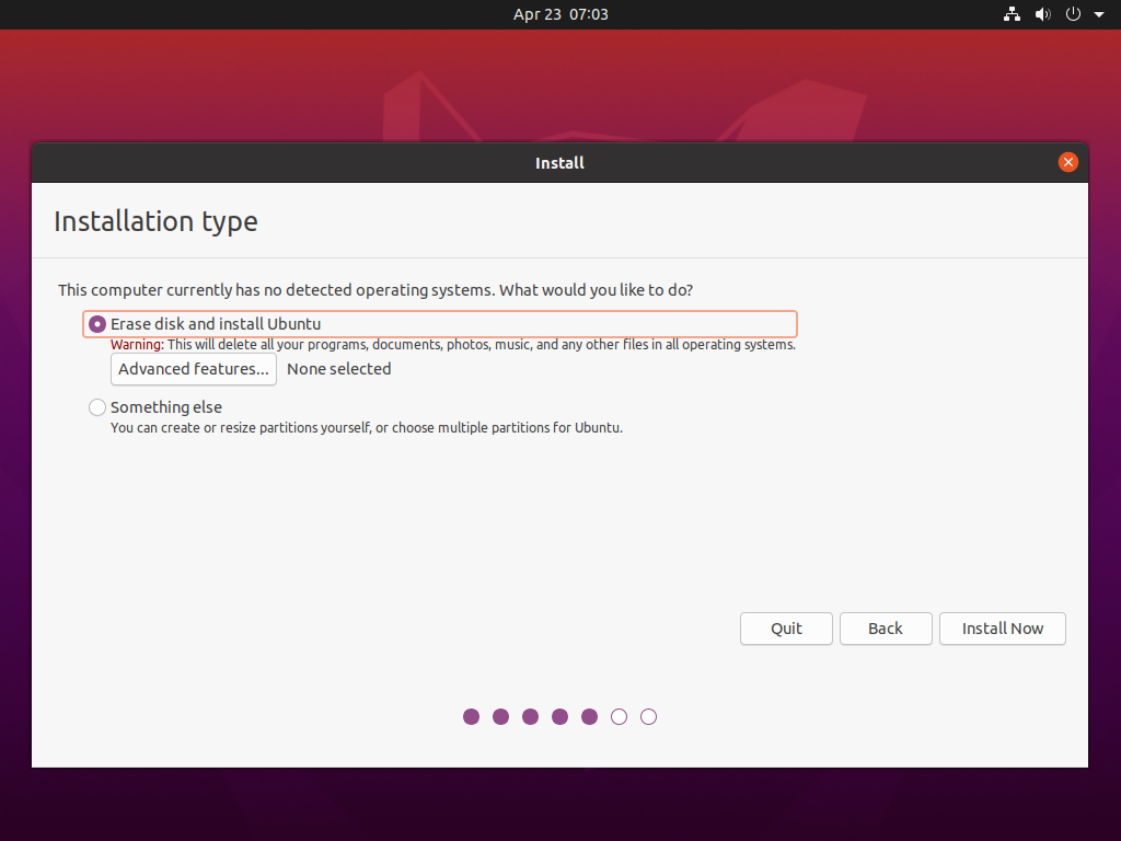 Press Advanced features in Erase disk and install ubuntu